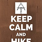 Keep Calm and Hike On by MrsMama in Trail & Blaze Galleries