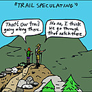 Trail Speculating