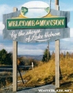 Welcome to Monson by veteran in Sign Gallery