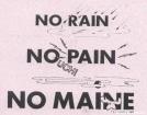 No Rain, No Pain, No Maine